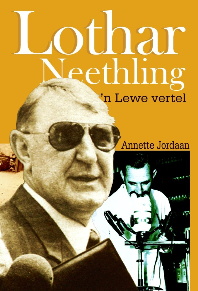 Book Cover: Lothar Neetling, 'n Lewe vertel